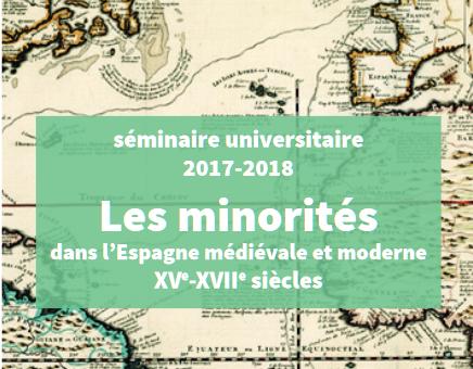 «Les minorités dans l'Espagne Médiévale et Moderne (XVe-XVII siècles) »