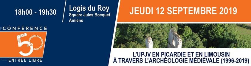 L'UPJV en Picardie et en Limousin à travers l'archéologie médiévale (1996-2019)